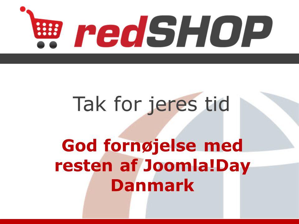 Tak for jeres tid God fornøjelse med resten af Joomla!Day Danmark