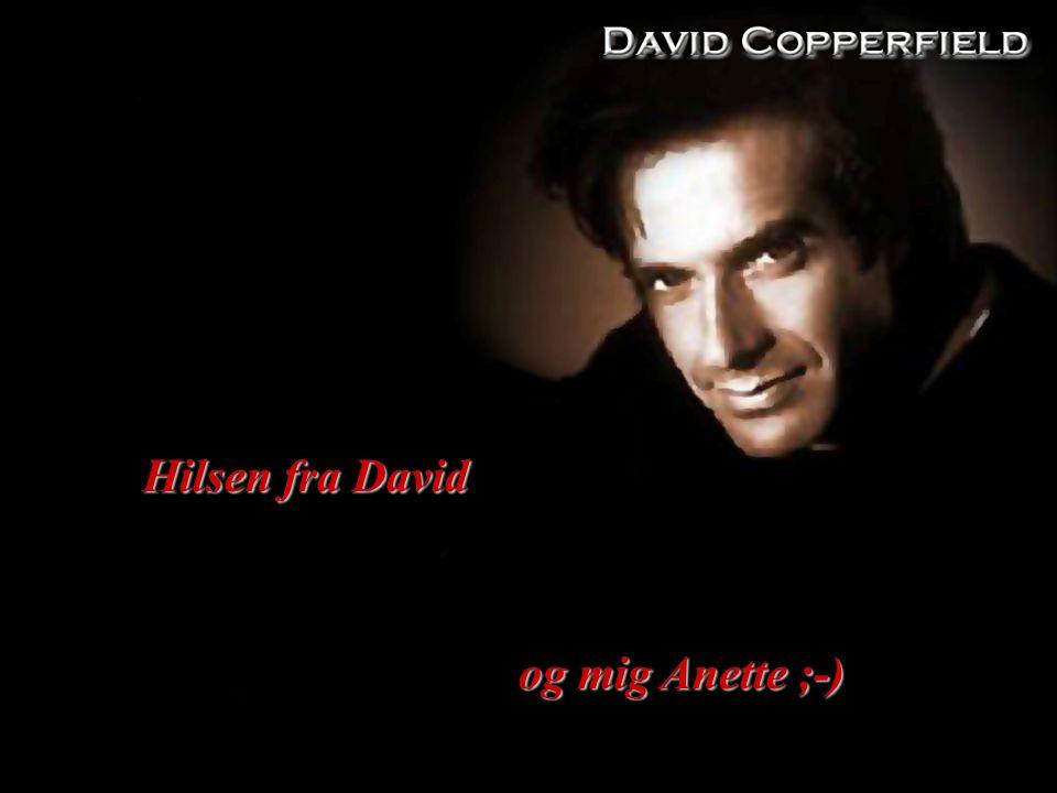 Hilsen fra David og mig Anette ;-) og mig Anette ;-)