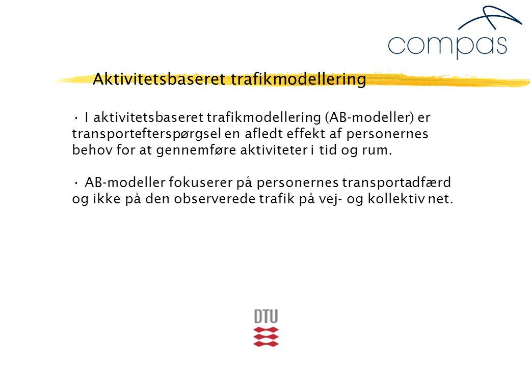 I aktivitetsbaseret trafikmodellering (AB-modeller) er transportefterspørgsel en afledt effekt af personernes behov for at gennemføre aktiviteter i tid og rum.