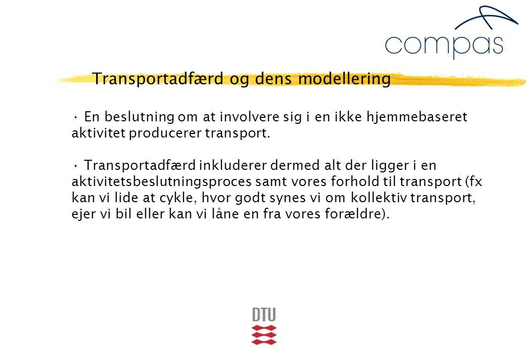 En beslutning om at involvere sig i en ikke hjemmebaseret aktivitet producerer transport.