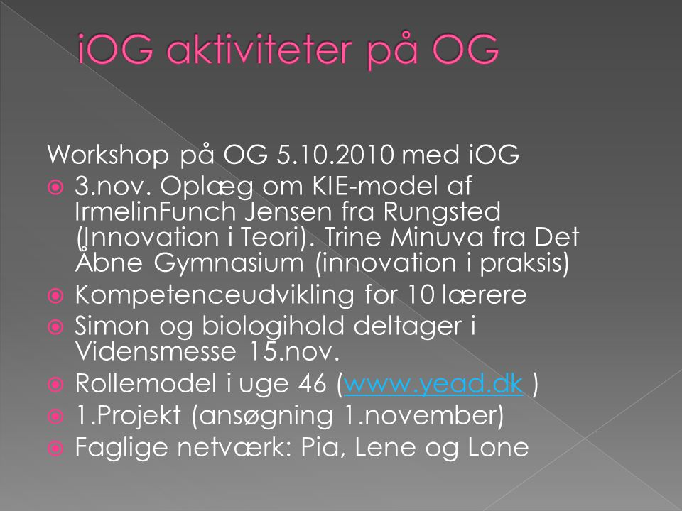 Workshop på OG 5.10.2010 med iOG  3.nov.