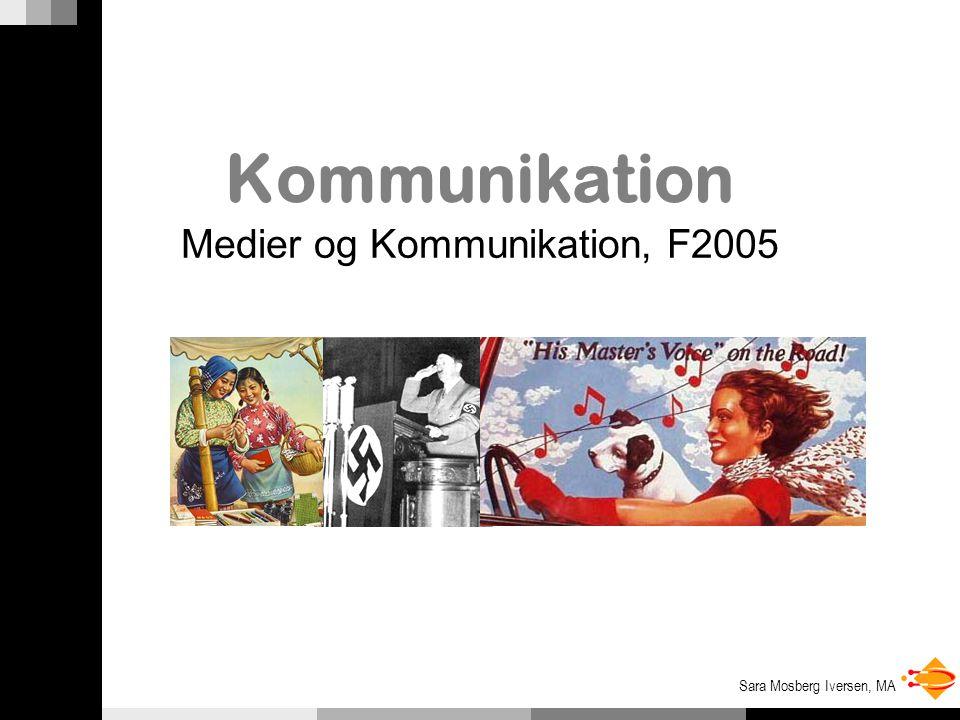 Sara Mosberg Iversen, MA Kommunikation Medier og Kommunikation, F2005