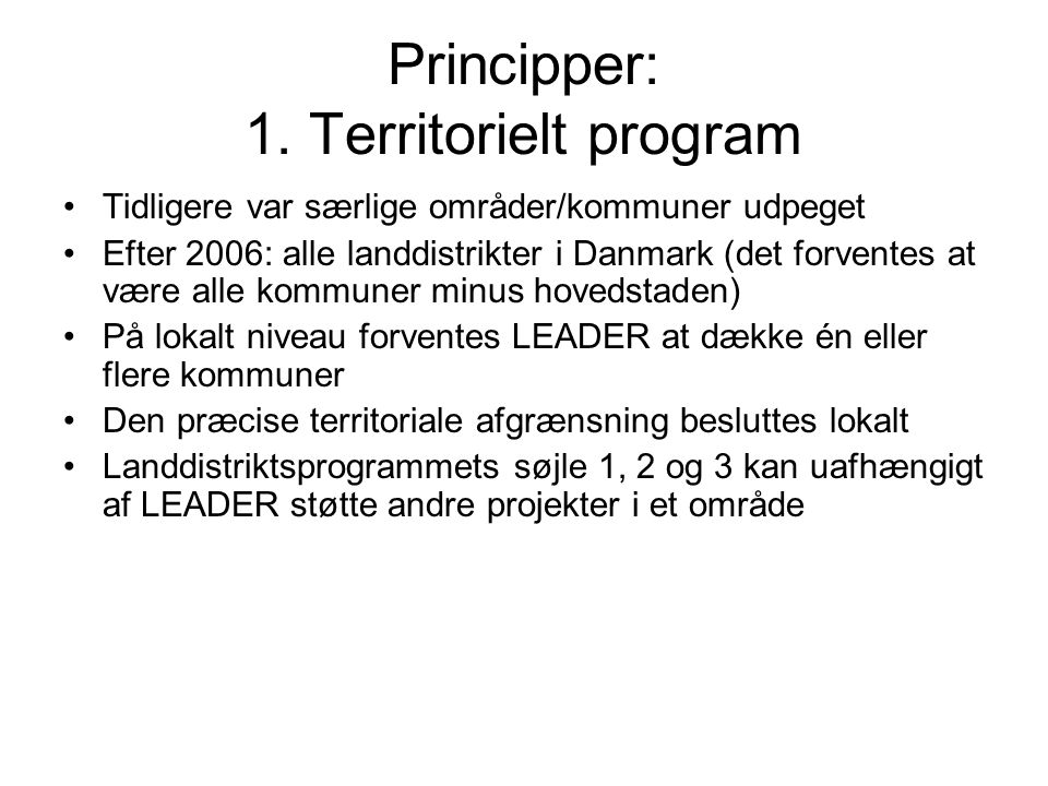 Principper: 1.