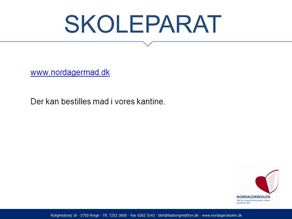 SKOLEPARAT www.nordagermad.dk Der kan bestilles mad i vores kantine.