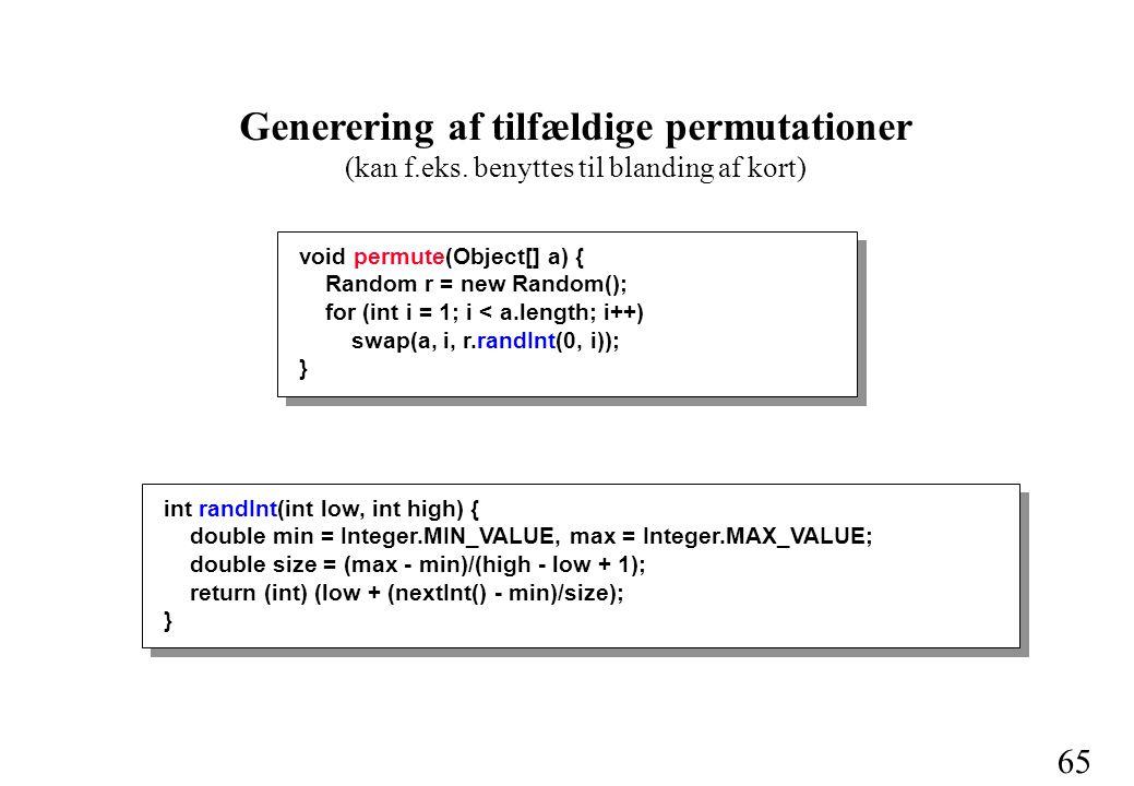 65 Generering af tilfældige permutationer (kan f.eks.