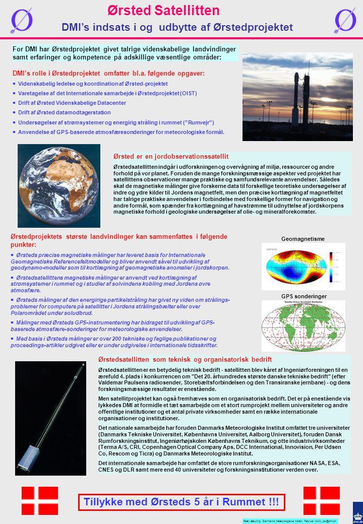 DMI's indsats i og udbytte af Ørstedprojektet Ørsted Satellitten Peter Stauning.