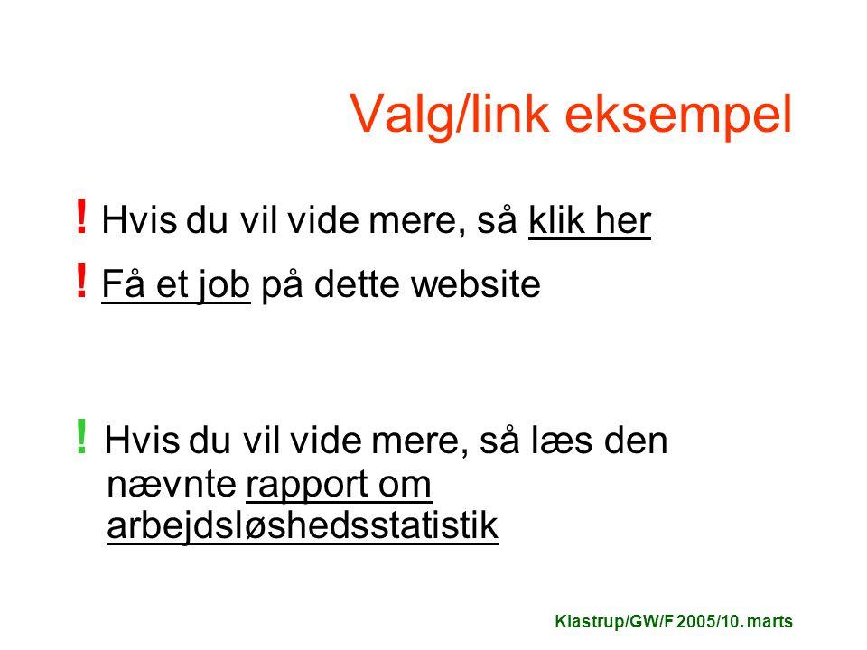 Klastrup/GW/F 2005/10. marts Valg/link eksempel .