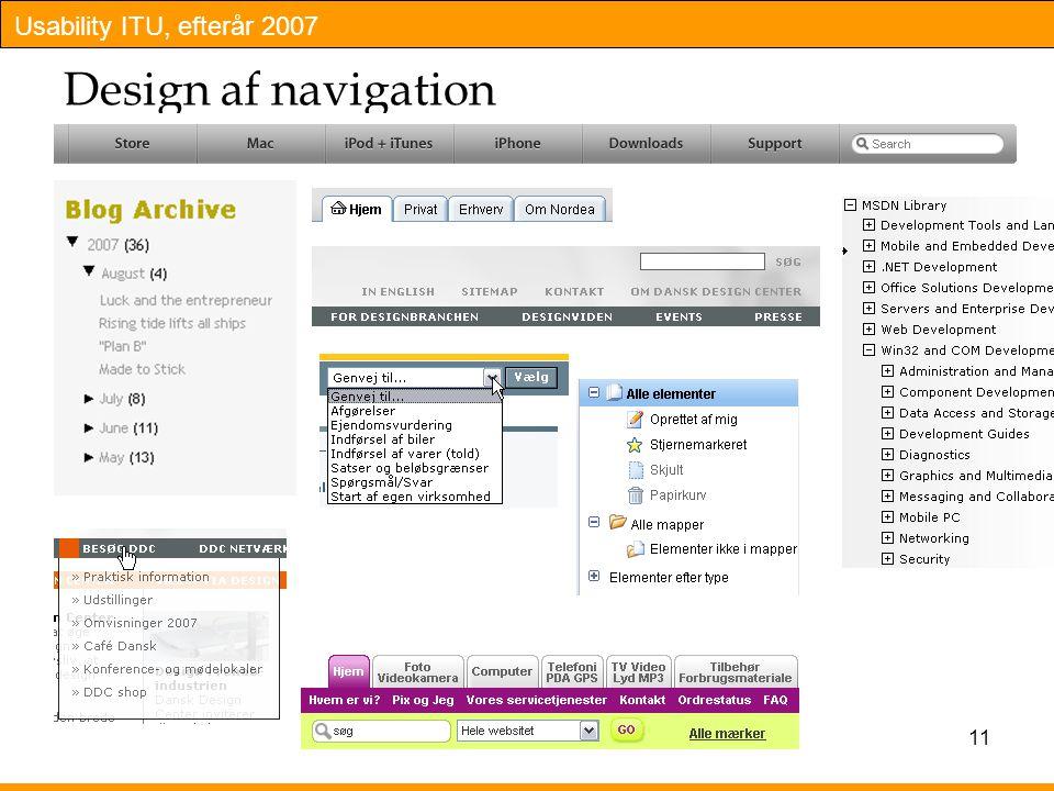 Usability ITU, efterår 2007 11 Design af navigation