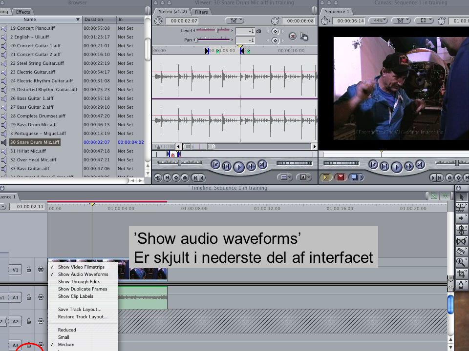 Digital videoformidling 'Show audio waveforms' Er skjult i nederste del af interfacet