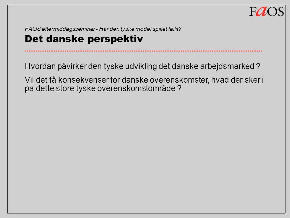 FAOS eftermiddagsseminar - Har den tyske model spillet fallit.