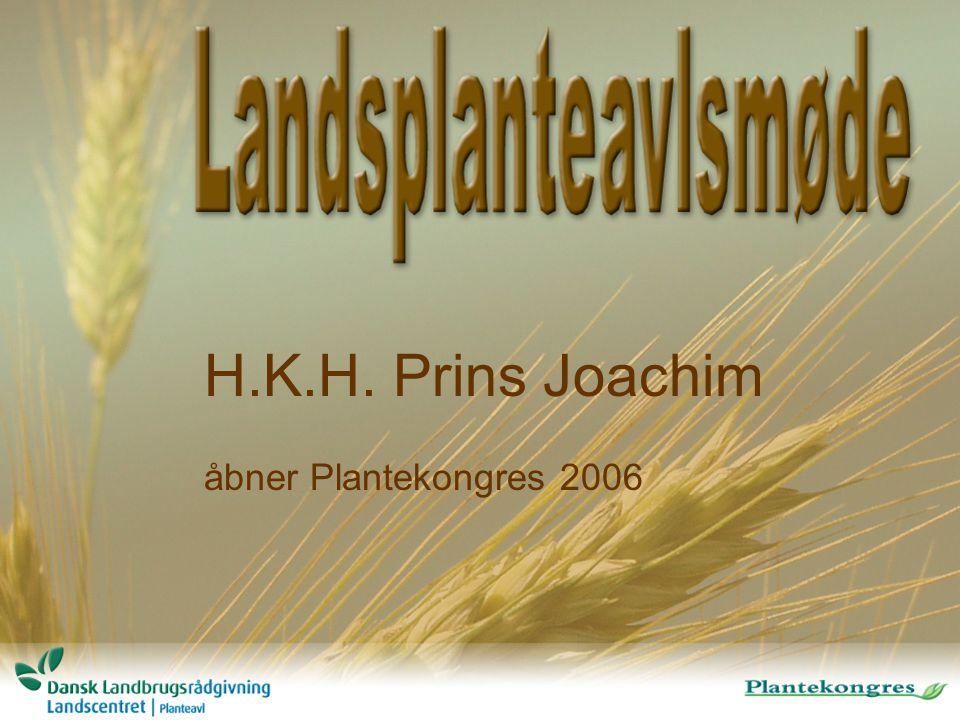 H.K.H. Prins Joachim åbner Plantekongres 2006