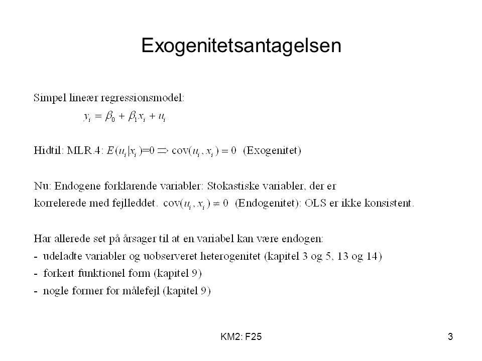 KM2: F253 Exogenitetsantagelsen