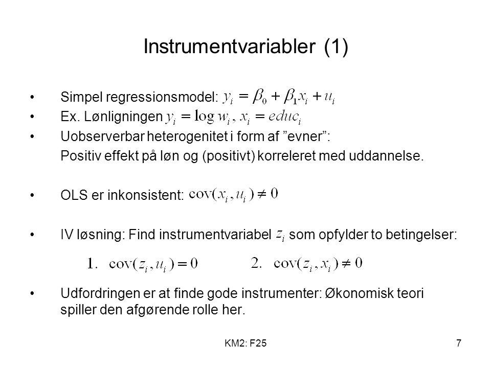 KM2: F257 Instrumentvariabler (1) Simpel regressionsmodel: Ex.