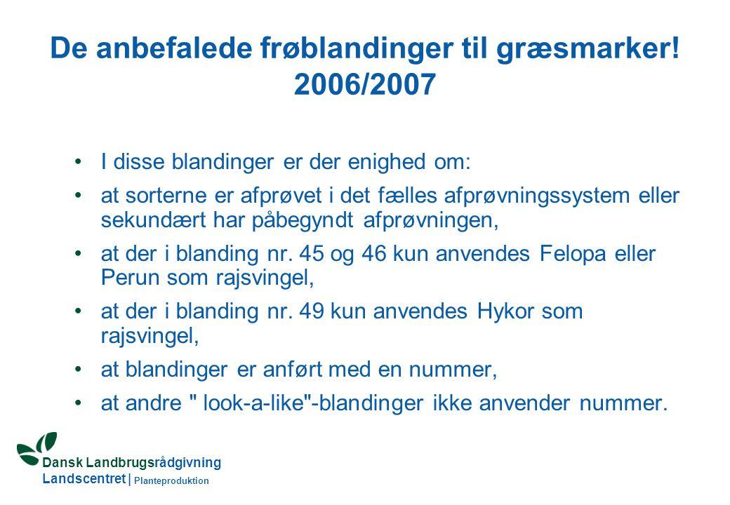 Dansk Landbrugsrådgivning Landscentret | Planteproduktion De anbefalede frøblandinger til græsmarker.