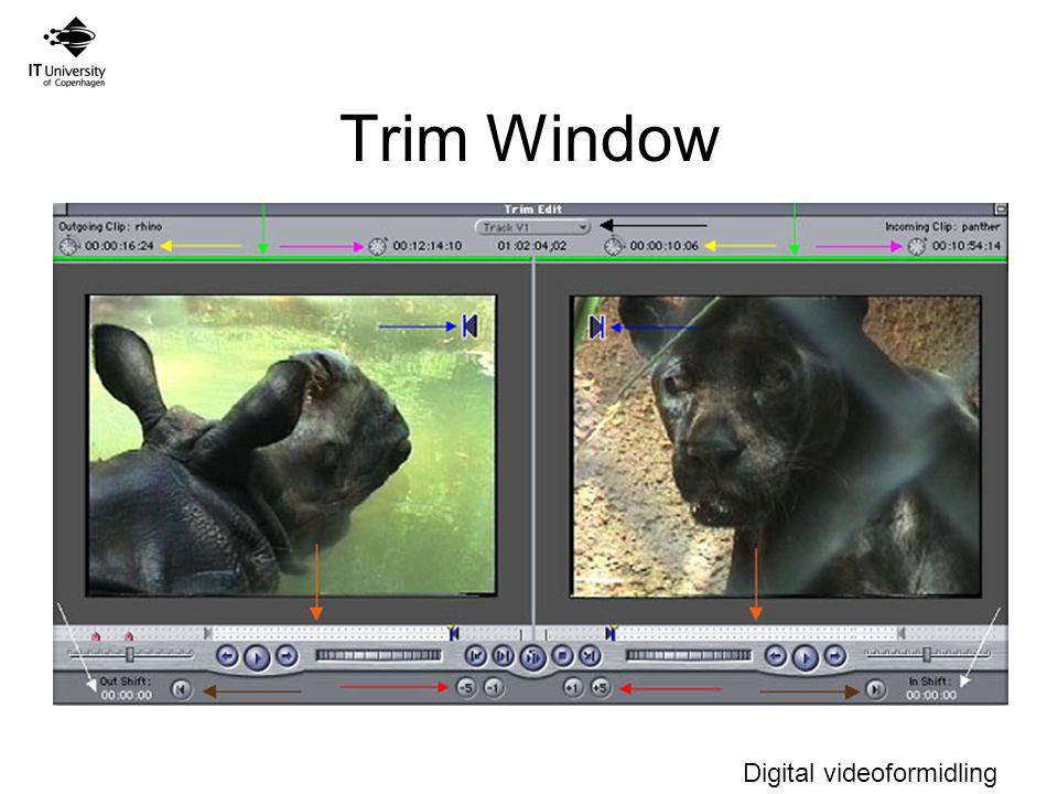 Digital videoformidling Trim Window