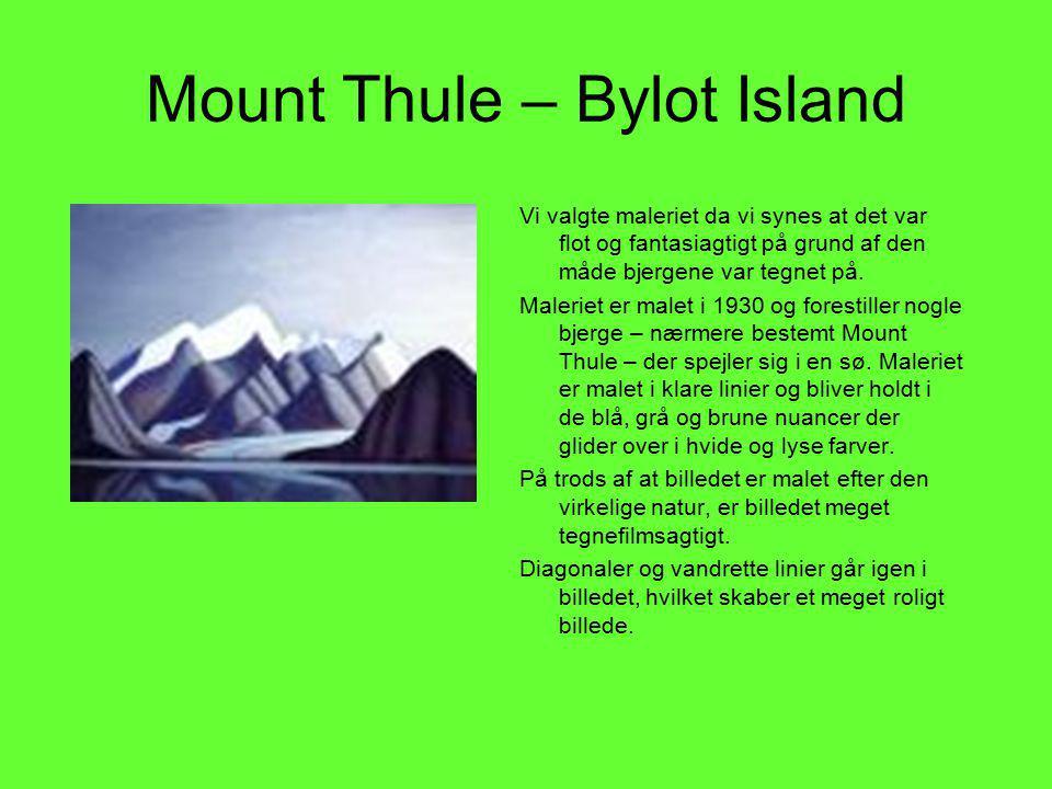 Mount Thule – Bylot Island Vi valgte maleriet da vi synes at det var flot og fantasiagtigt på grund af den måde bjergene var tegnet på.