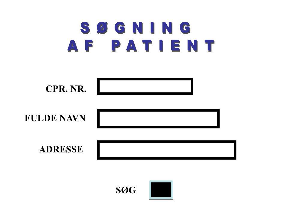CPR. NR. FULDE NAVN ADRESSE SØG Søgning