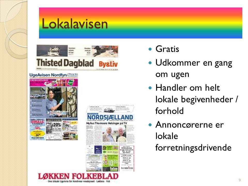 Netavisen Alle aviser har også en net- udgave.De er dog meget forskelligt udformet.