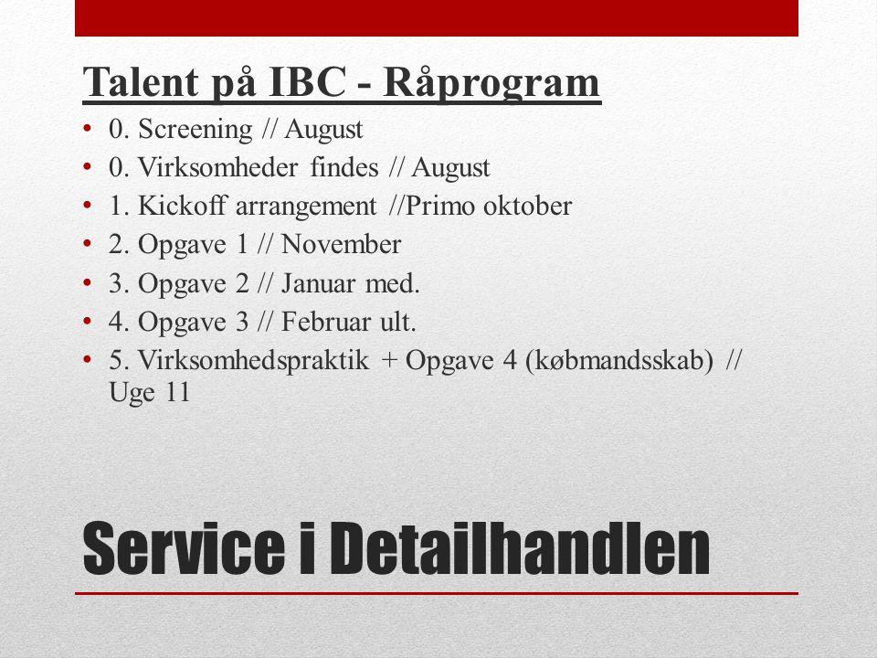 Service i Detailhandlen Talent på IBC - Råprogram 0.