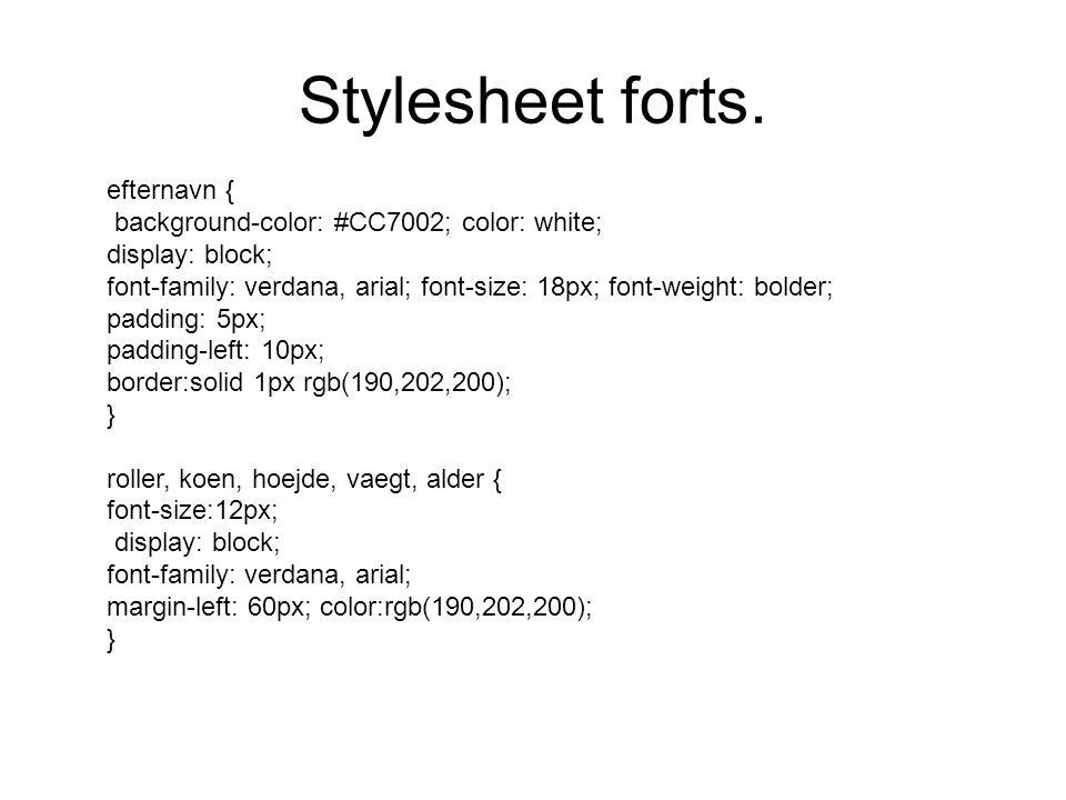Stylesheet forts.