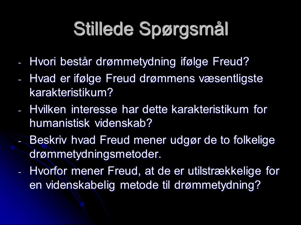 Stillede Spørgsmål - Hvori består drømmetydning ifølge Freud.