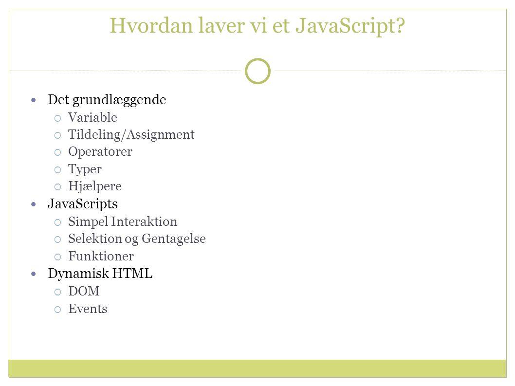 Hvordan laver vi et JavaScript.