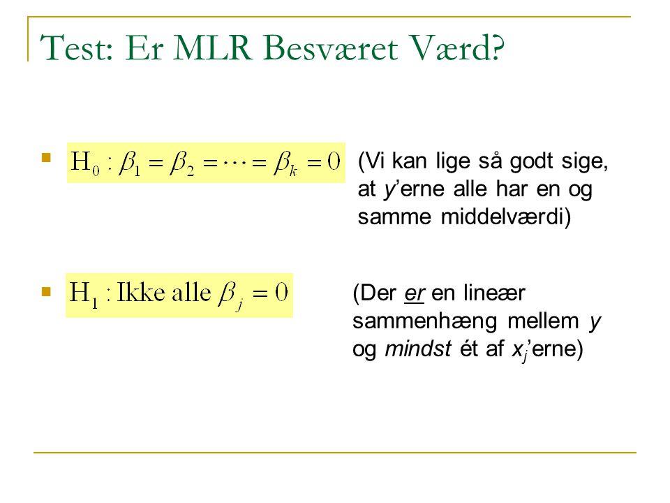 Test: Er MLR Besværet Værd.
