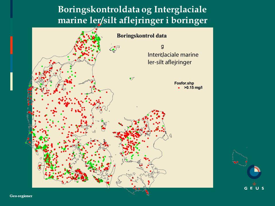 Geo-regioner Boringskontroldata og Interglaciale marine ler/silt aflejringer i boringer g