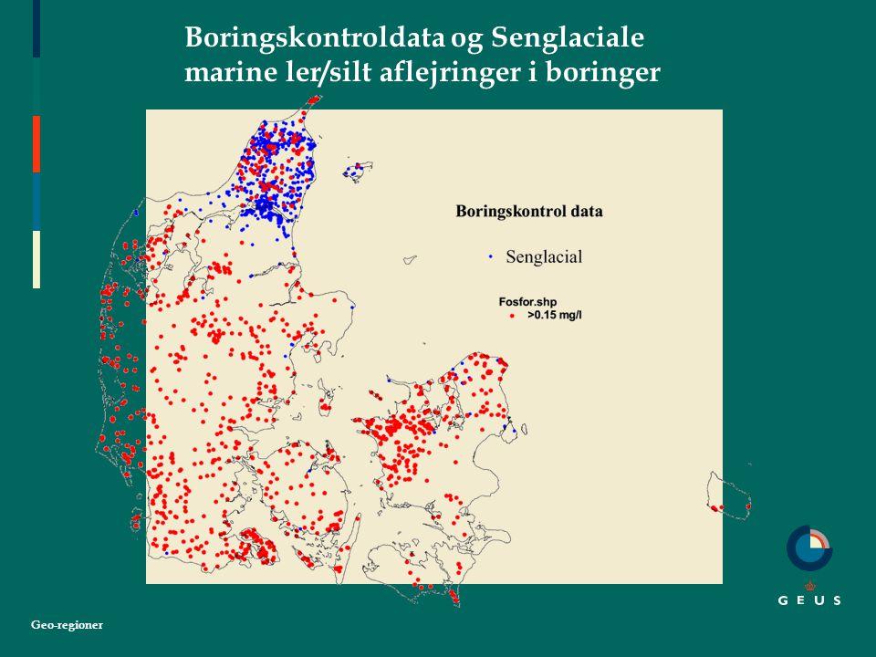 Geo-regioner Boringskontroldata og Senglaciale marine ler/silt aflejringer i boringer