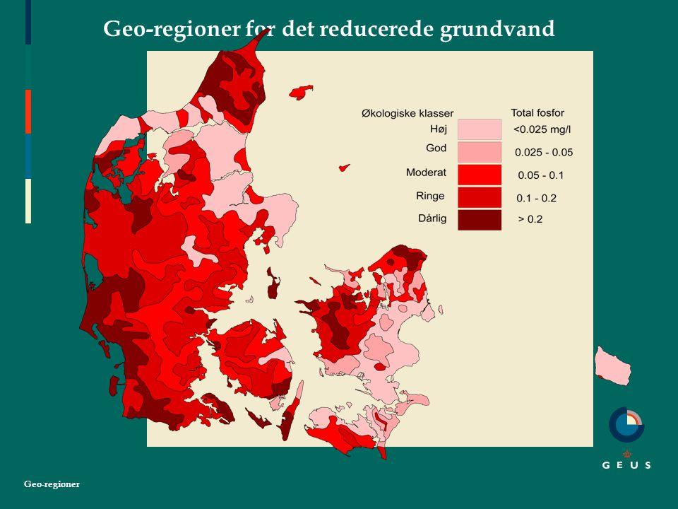 Geo-regioner Geo-regioner for det reducerede grundvand