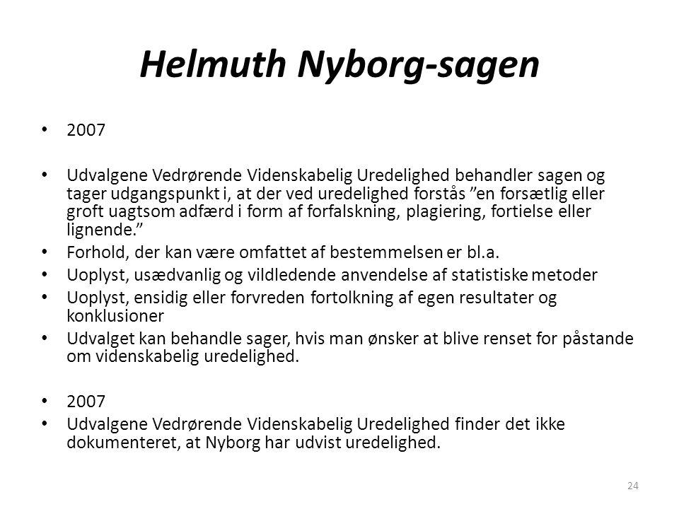 24 Helmuth Nyborg-sagen 2007 Udvalgene Vedrørende Videnskabelig Uredelighed behandler sagen og tager udgangspunkt i, at der ved uredelighed forstås en forsætlig eller groft uagtsom adfærd i form af forfalskning, plagiering, fortielse eller lignende. Forhold, der kan være omfattet af bestemmelsen er bl.a.