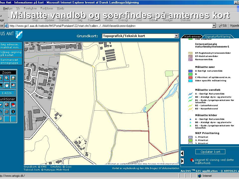 Dansk Landbrugsrådgivning Landscentret Målsatte vandløb og søer findes på amternes kort