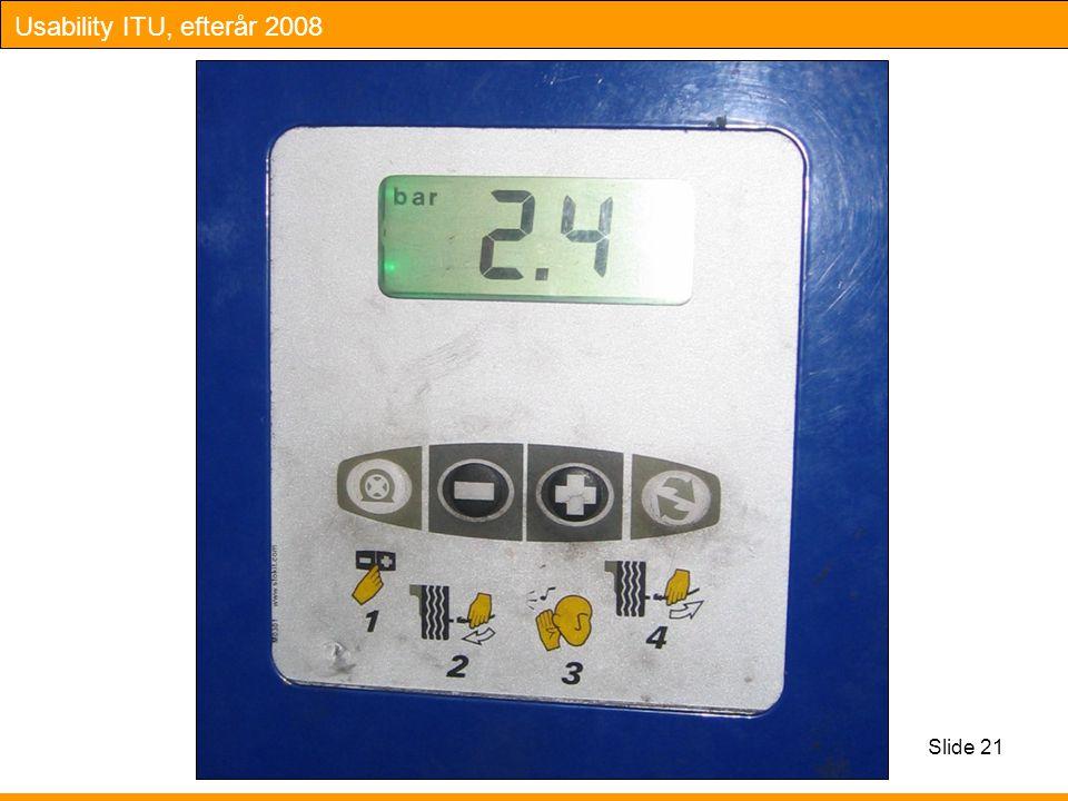 Usability ITU, efterår 2008 Slide 21