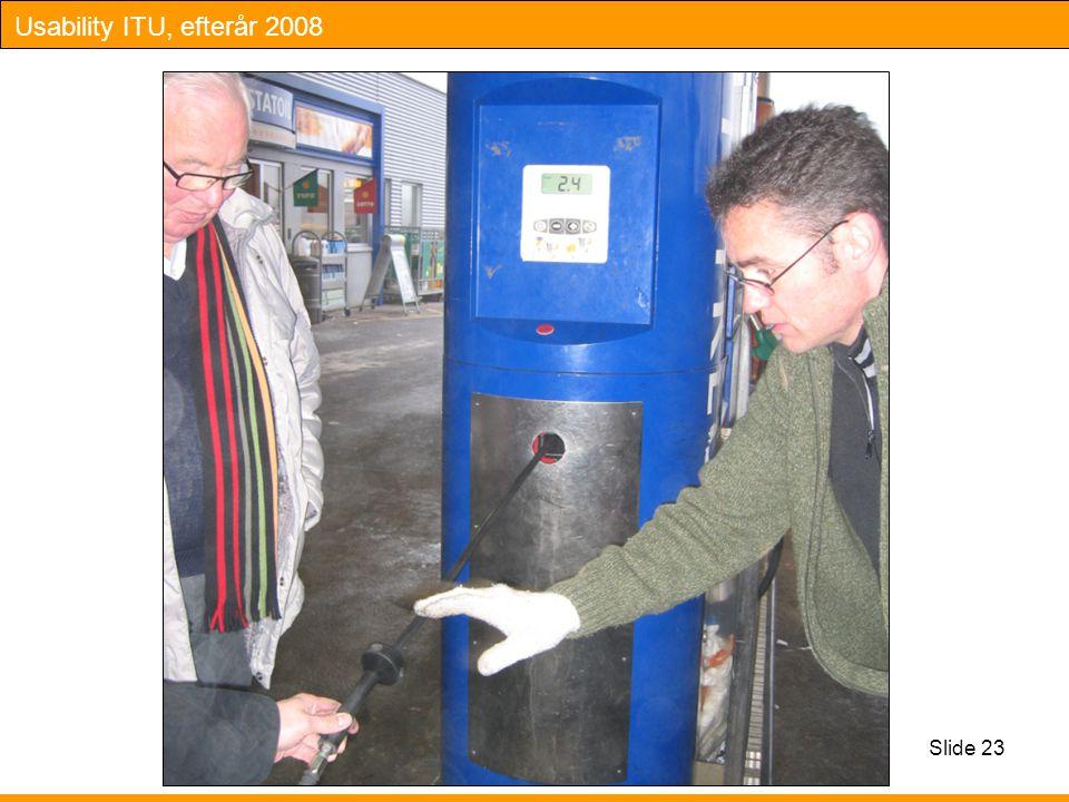 Usability ITU, efterår 2008 Slide 23