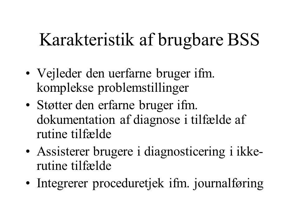 Karakteristik af brugbare BSS Vejleder den uerfarne bruger ifm.