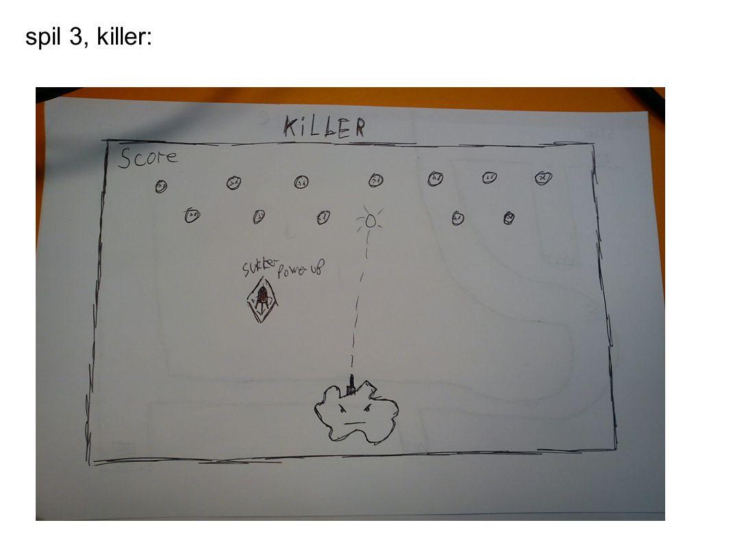 spil 3, killer:
