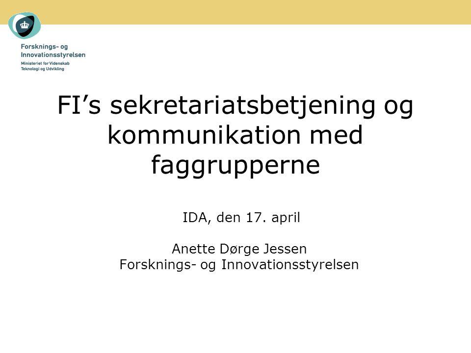 FI's sekretariatsbetjening og kommunikation med faggrupperne IDA, den 17.