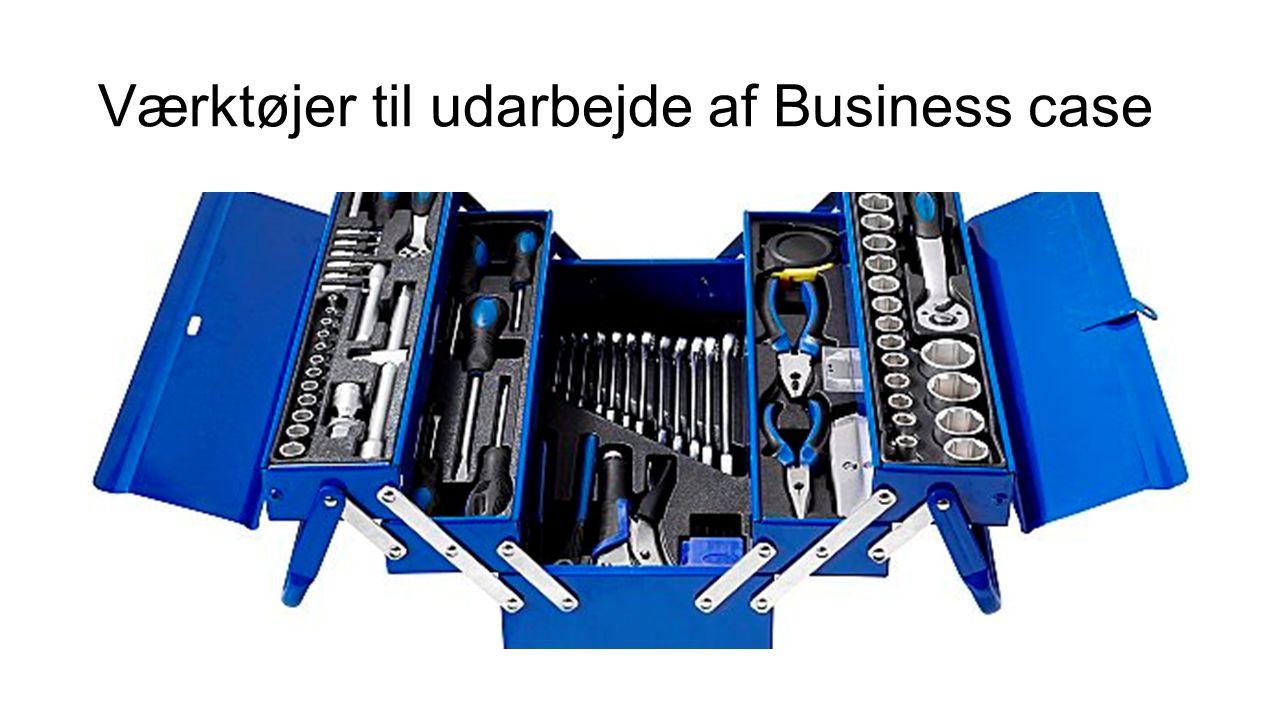 Værktøjer til udarbejde af Business case