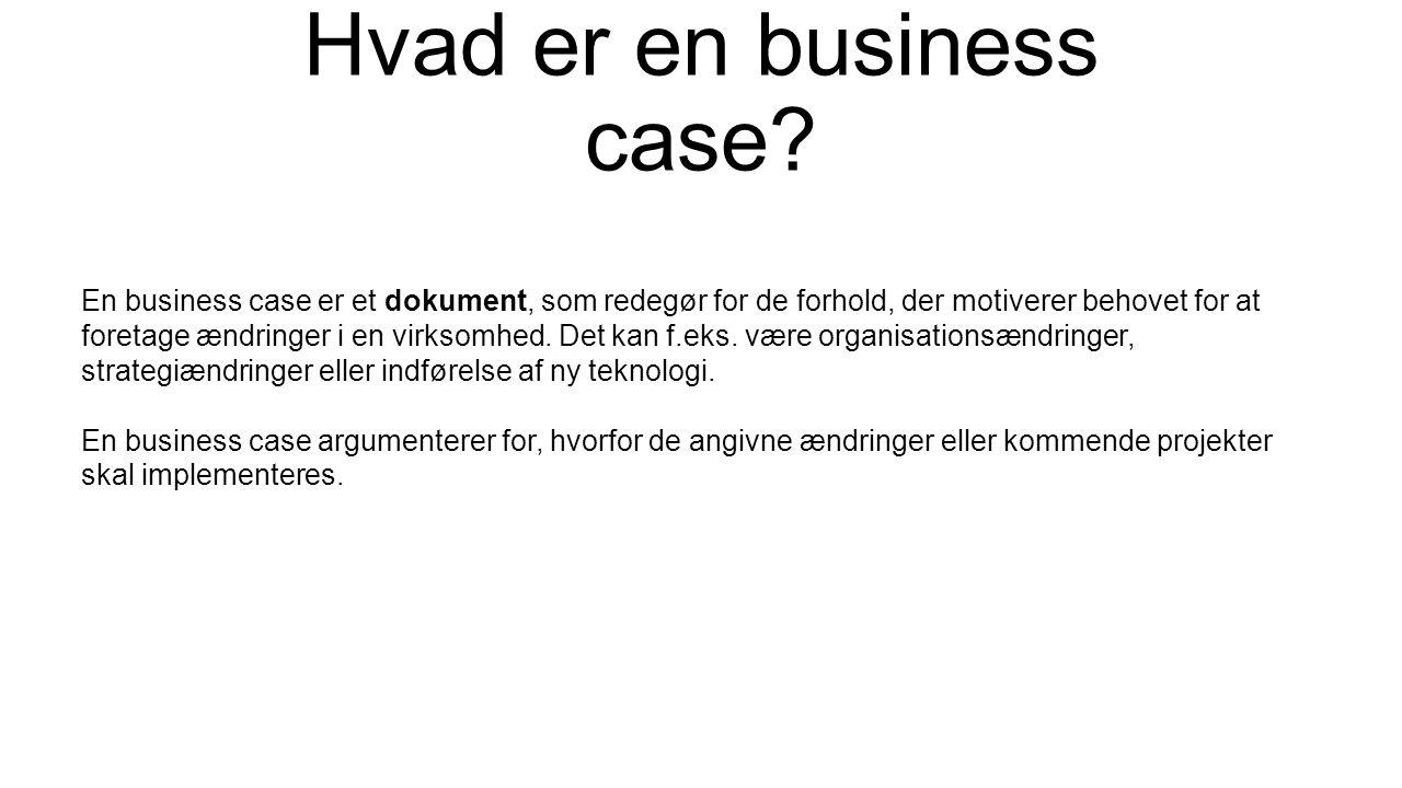 Hvad er en business case.