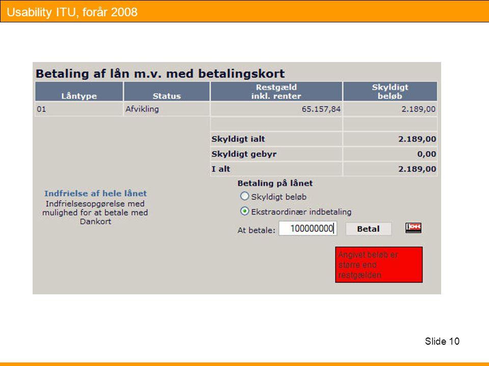 Usability ITU, forår 2008 Slide 10