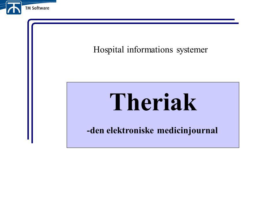 Hospital informations systemer Theriak -den elektroniske medicinjournal