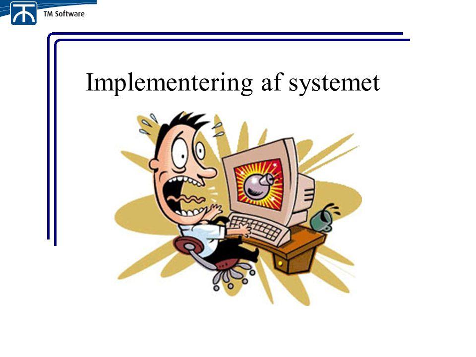 Implementering af systemet