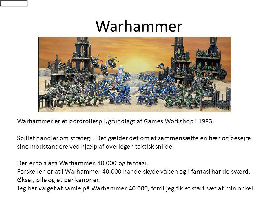 Warhammer Warhammer er et bordrollespil, grundlagt af Games Workshop i 1983.