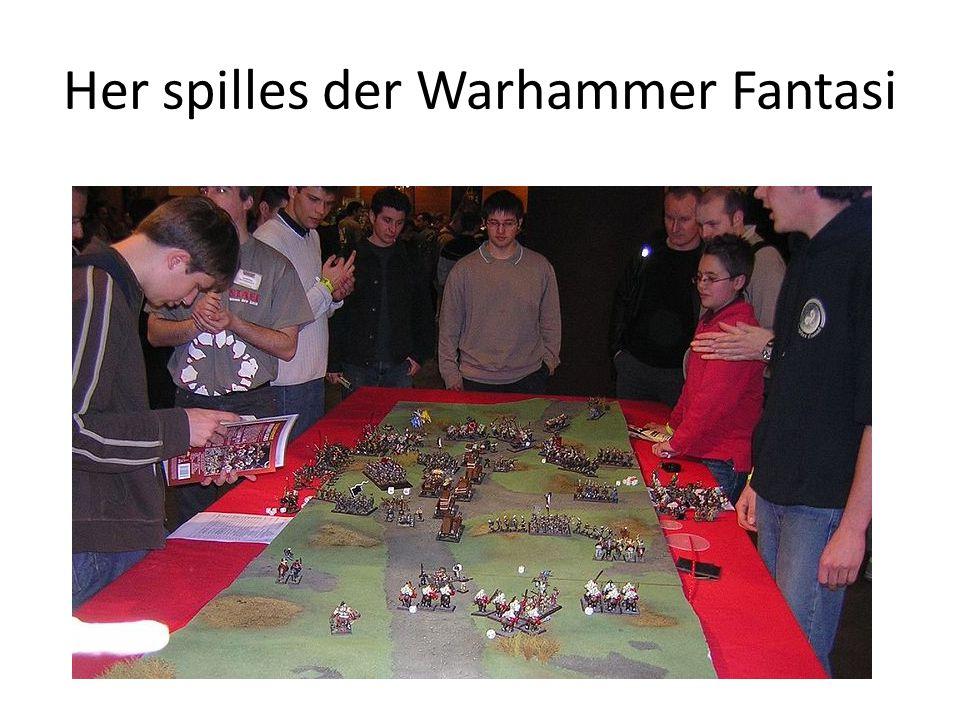 Her spilles der Warhammer Fantasi