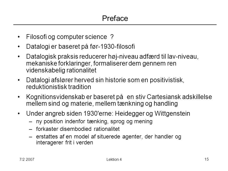 7/2 2007Lektion 415 Preface Filosofi og computer science .