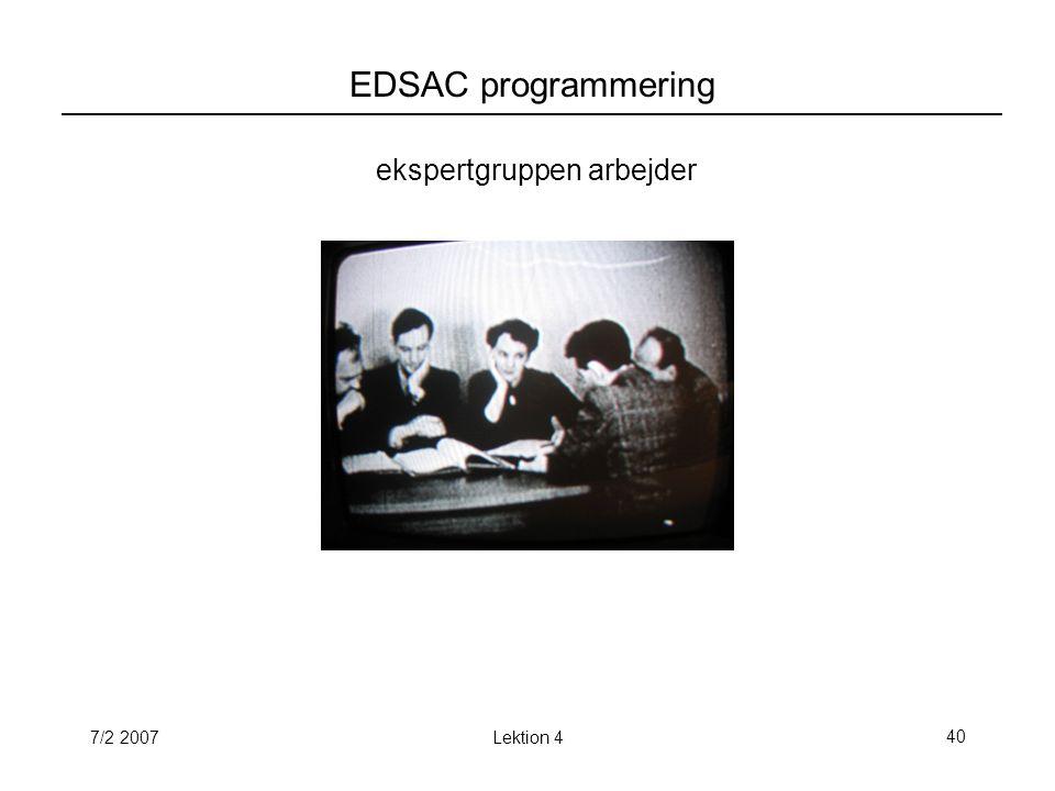 7/2 2007Lektion 440 EDSAC programmering ekspertgruppen arbejder