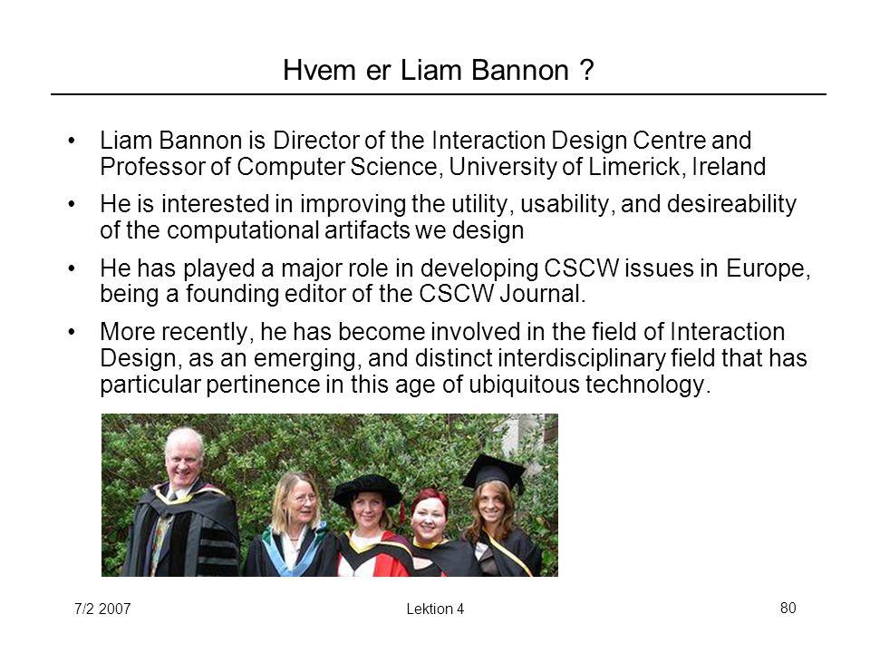 7/2 2007Lektion 480 Hvem er Liam Bannon .