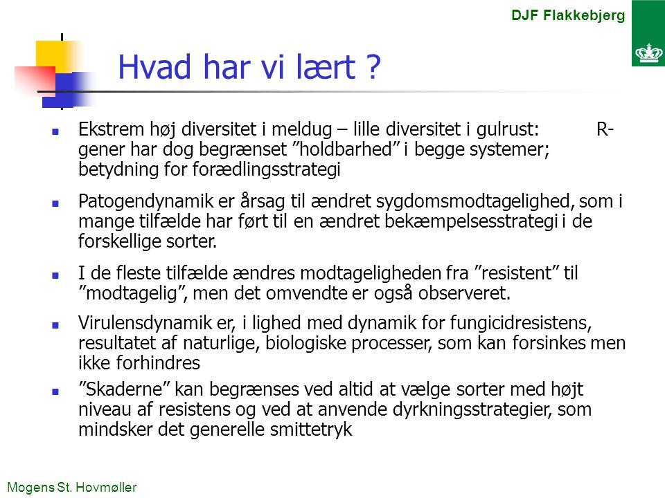 DJF Flakkebjerg Mogens St. Hovmøller Hvad har vi lært .