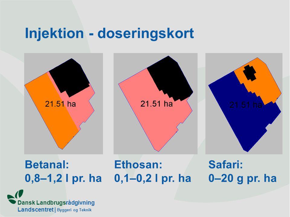 Dansk Landbrugsrådgivning Landscentret | Byggeri og Teknik Injektion - doseringskort Safari: 0–20 g pr.