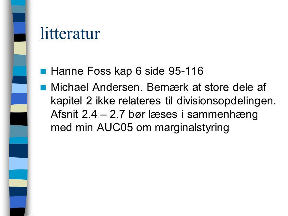 litteratur Hanne Foss kap 6 side 95-116 Michael Andersen.
